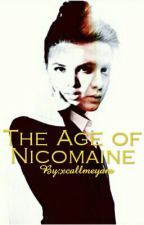 The Age Of Nicomaine by xcallmeyam