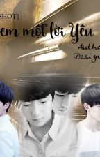 [Twoshot KAIYUAN] Nợ em một lời Yêu by HuyenQuach_HQ