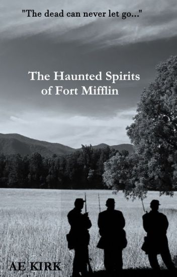 The Haunted Spirits of Fort Mifflin (Rick Thane book 3)
