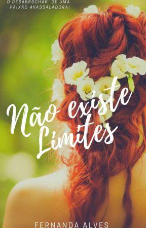 Não Existe Limites  by Fanda_Alves