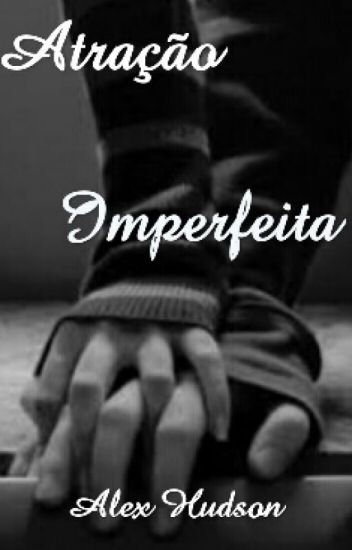 Atração Imperfeita
