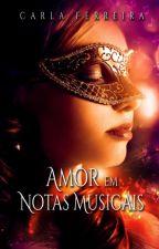 Amor em Notas Musicais by CarlaFerreira9