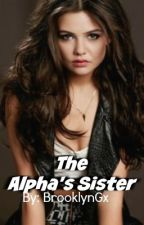 The Alpha's Sister by BrooklynGx