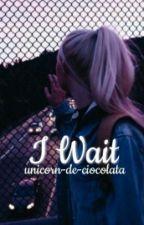 I Wait (✔) by orfic-