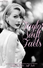 Taylor Swift Facts by baby_arianator46