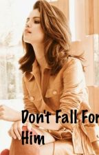 Don't fall for him by fiercegomez