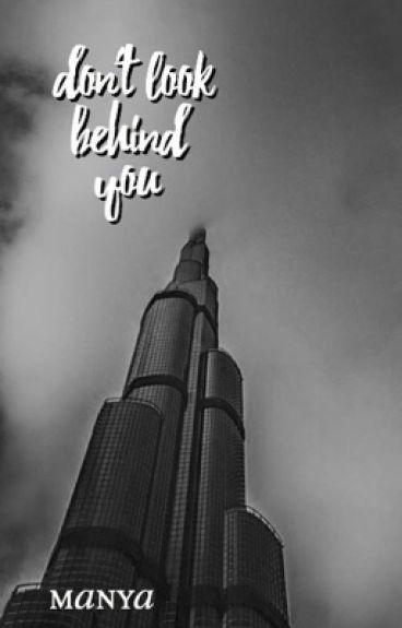 Don't Look Behind You ⇒ Lucaya