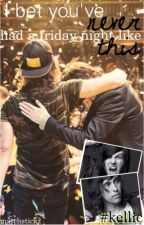 I bet you've never had a friday night like this. *Kellic Fanfiction* by matchstickz