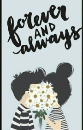 Forever & Always by _Gasoline12_