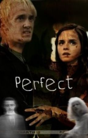 Perfect (Harry Potter Fanfiction) Dramione - Perfect (Harry