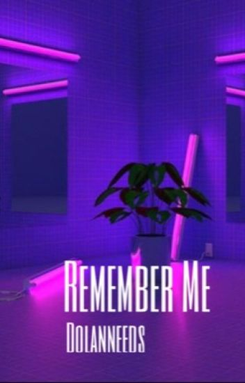 Remember Me ; G.D
