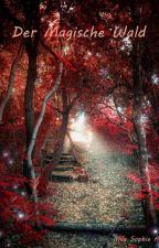 Der Magische Wald by MillaSophie