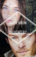 Daryl Dixon Has A Daughter?!?! by jackabro302