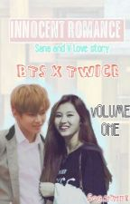 Innocent Romance - Sana & V / Fanfiction Volume 1/ BTS X TWICE by xxsongminjixx