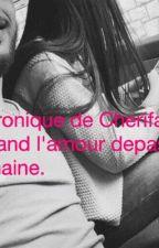 Chronique de Cherifa: Quand l'amour dépasse la haine. by Hayat___
