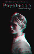 Psychotic    Samuel Leijten by KissesFromZayn