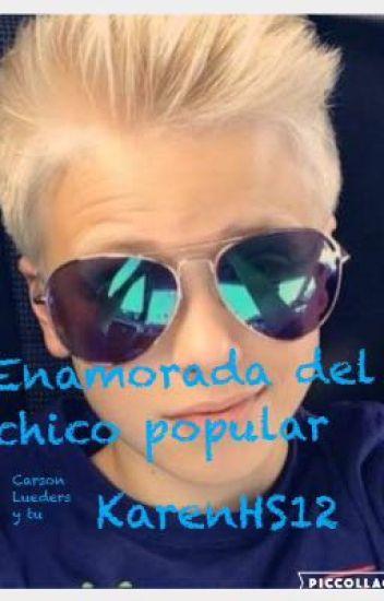 Enamorada Del Chico Popular ~ CL