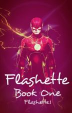 Flashette(A Barry Allen/The Flash Fanfiction) by Flashette1