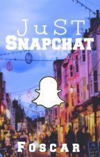 Just Snapchat ⏭  Foscar by edine02