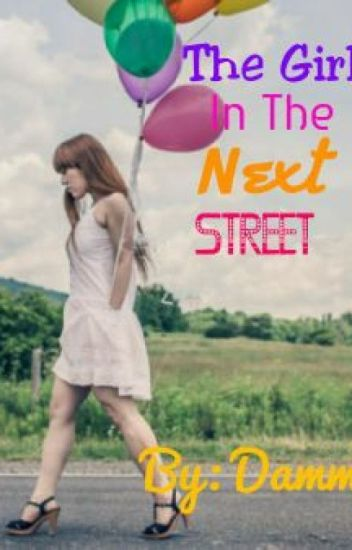 The Girl On The Next Street