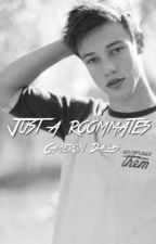 Just a roommates- Cameron Dallas fanfic [ hebrew ] by myshawnmendess