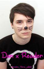 Dan x Reader by randomchick2323