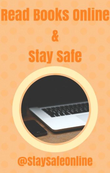 Read Books Online & Stay Safe