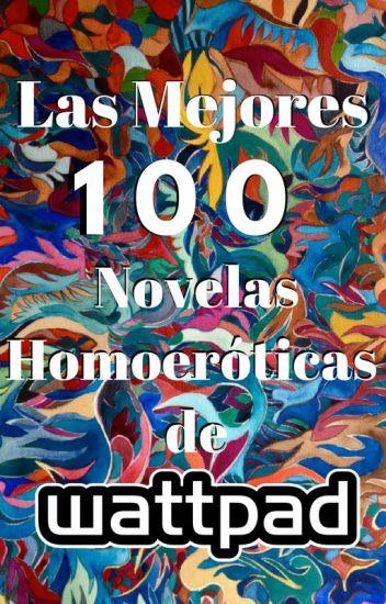 ★★★★★TOP 100 LAS MEJORES HOMOERÓTICAS DE WATTPAD★★★★★
