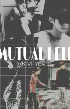 جحيم مشترك Mutual Hell by kimhyerise