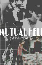 جحيم مشترك Mutual Hell by kimhyerise