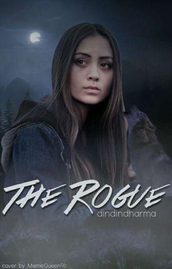 The Rogue #Wattys2016 #JustWriteIt