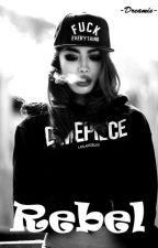 Rebel by -Dreamie-
