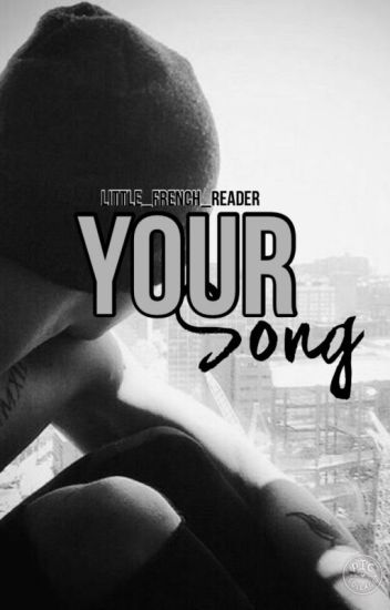 Your Song - [C.H.]