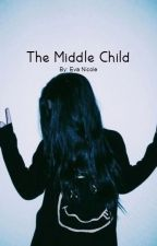 The Middle Child by electric_forest