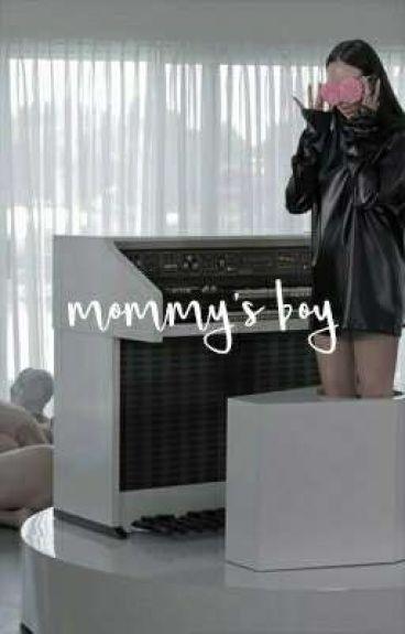 mommys boy