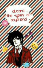 Alucard The Type's Of Boyfriend. by HannahAnafeloz_