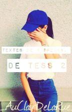 Textes de Rappeurs, de Tess 2 by AuClairDeLaRue