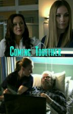 Coming Together by Casualty_Fanxx