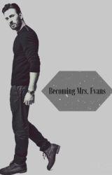 Becoming Mrs. Evans by drunk_on_JamesDornan
