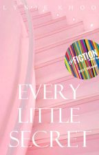 Every Little Secret | BTS ♡ by Taelynie