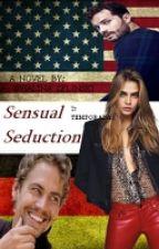 Sensual Seduction [2ªTemporada] by HalinaZelinski