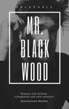 Mr.Blackwood||ON HOLD|| by unlxvable