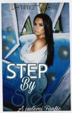 Step By Step || JUSTEMİ (Tamamlandı) by DemimarrymeXx