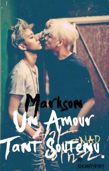 [GOT7] Markson : Un Amour Tant Soutenu