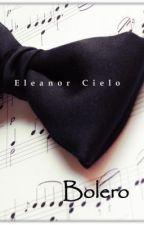 Bolero [Homoerótica] by EleanorCieloAzul