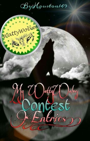 My WattyWolves Contest Entries