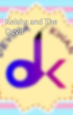 Keisha and The Devil by DevinaKwan