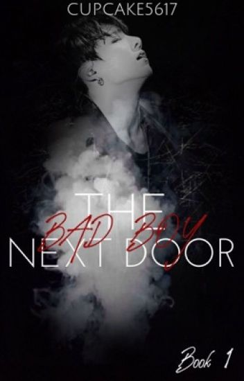 The Bad Boy Next Door {A Jungkook Fanfic}