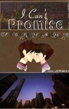 I Can't Promise Forever by Jelsa_G45PRINGLE