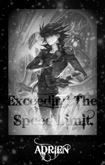 Exceeding The Speed Limit - Yusei X Reader